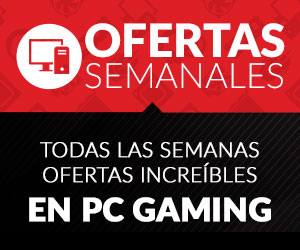 Ofertas Semanales PC Gaming