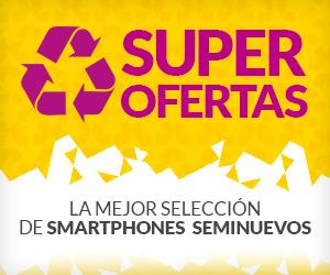 Superofertas Smartphones