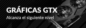 Gráficas GTX