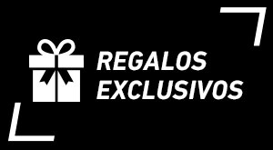Regalos y productos exclusivos