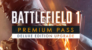 Battlefield 1 Premium Pass Deluxe Upgrade