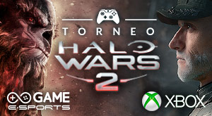 Torneo GAME eSports - Halo Wars 2