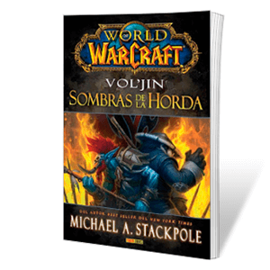 Novela World of Warcraft: Vol'jin. Sombras de la Horda