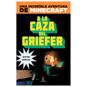 Minecraft: A la Caza del Griefer