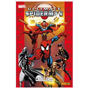 Ultimate nº 44. Spiderman: Caballeros