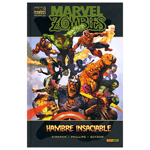 Deluxe. Marvel Zombies: Hambre Insaciable