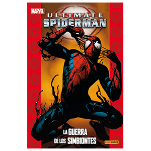 Ultimate nº 50. Spiderman: La Guerra de los Simbio