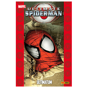 Ultimate nº 52. Spiderman: Ultimatum