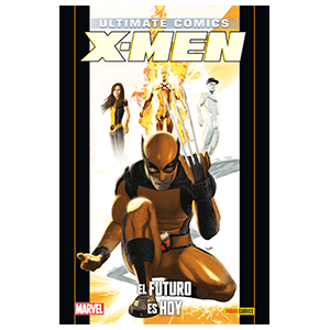 Ultimate nº 81. X-Men: El Futuro es Hoy