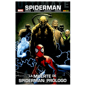 Ultimate nº 62. Spiderman: La Muerte de Spiderman