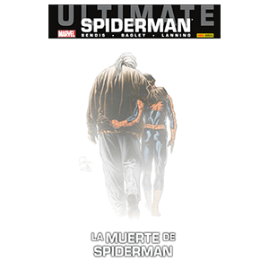 Ultimate nº 64. Spiderman: La Muerte de Spiderman