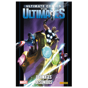 Ultimate nº 93. Ultimates: Ultimates Desunidos