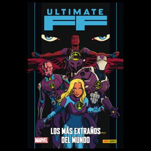 Ultimate nº 100: Ultimate FF: Los Más Extraños del Mundo