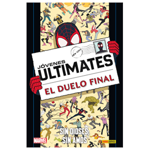 Ultimate nº 101: Jovenes Ultimates 2. Sin Dioses, Sin Amos