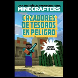 Minecraft. Cazadores de Tesoros en Peligro