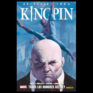 100% Marvel. Kingpin: Todos los Hombres del Rey