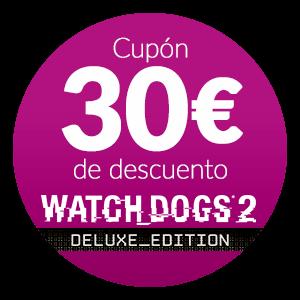 Descuento 30€ promoción Watch Dogs 2