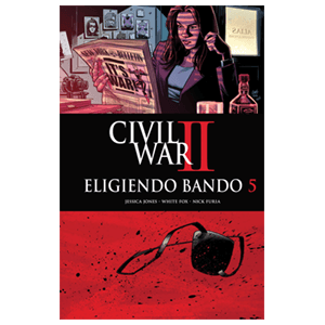 Civil War II: Eligiendo Bando nº 5