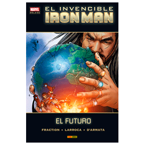 Marvel Deluxe. Invencible Iron Man: El Futuro