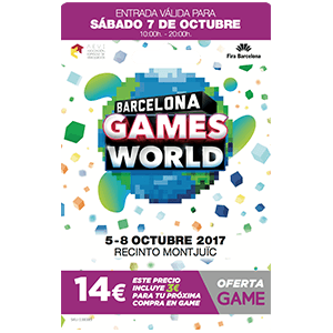 Barcelona Games World 2017. Acceso Sábado 7