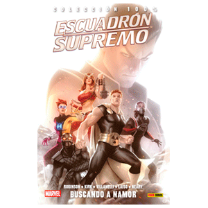 100% Marvel. Escuadrón Supremo: Finding Namor