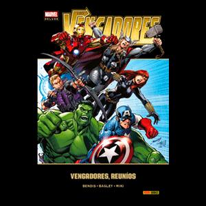 Marvel Deluxe. Vengadores: Vengadores Reuníos