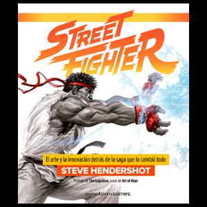 Street Fighter - El arte y la innovación de la saga que lo cambió todo