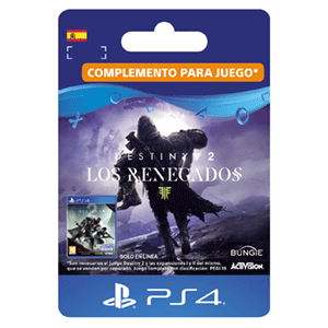 Destiny 2 - Los Renegados PS4