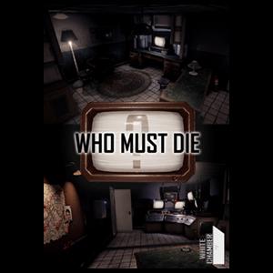 Who Must Die
