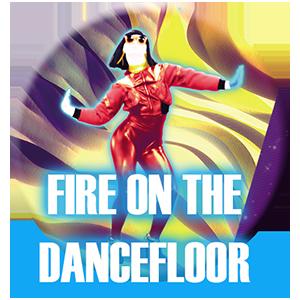 Canción Fire on the Dancefloor - Just Dance 2019