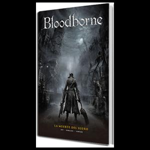 Bloodborne nº1. La Muerte del Sueño