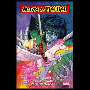 Actos de Maldad nº 1. Ms Marvel, El Castigador, Veneno, Masacre