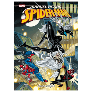 Spiderman nº 3. Mala suerte