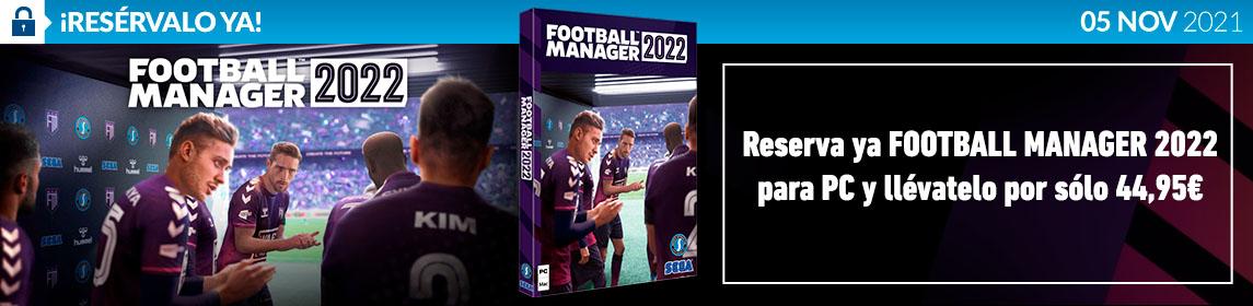 ¡Reserva! Football Manager 2022